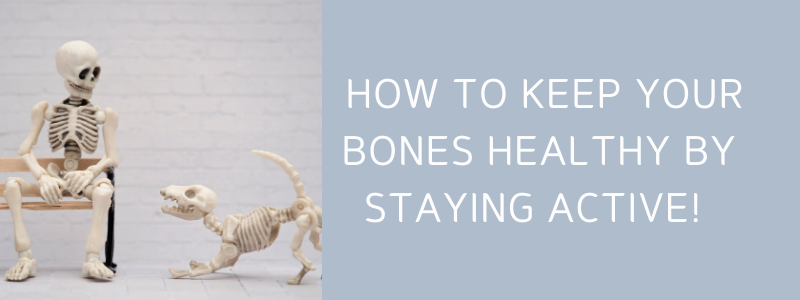 How to keep your bones healthy by staying active